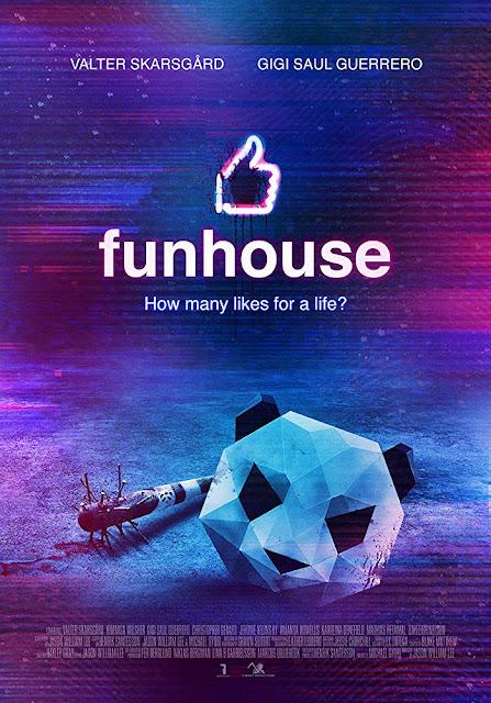 """Póster y tráiler de """"Funhouse"""" (2019): ¿Cuántos """"likes"""" por una vida?"""