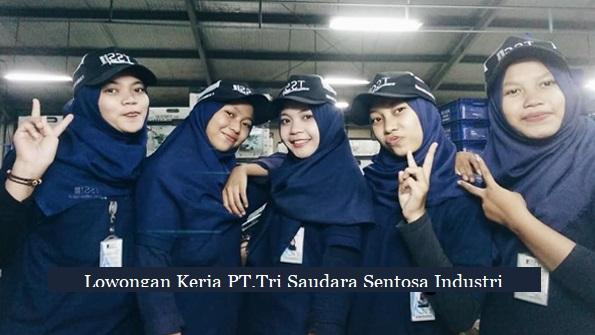 Lowongan Kerja Jobs : Engineering Staff, Foreman Warehouse, Painting Operator Lulusan SMA SMK D3 S1 PT. Tri-Saudara Sentosa Industri