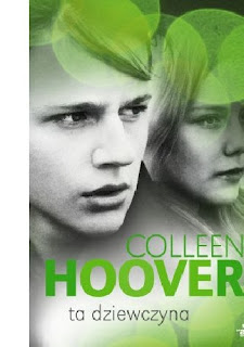 """Ta dziewczyna"" Colleen Hoover"