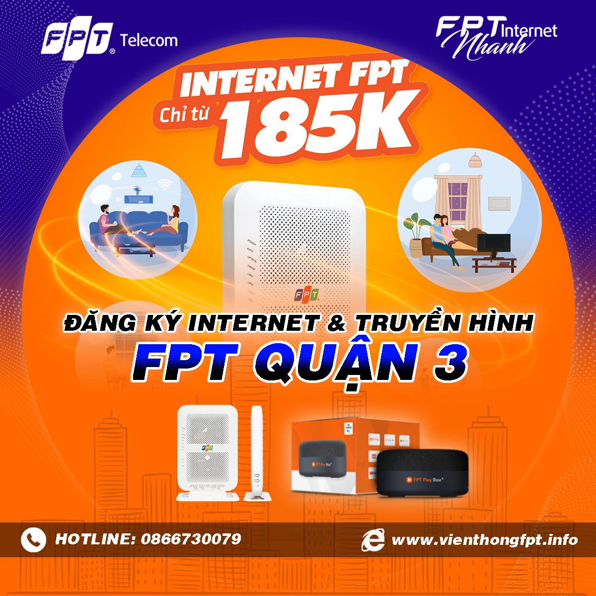 Chi nhánh FPT Quận 3 - Tổng đài lắp mạng Internet và Truyền hình FPT