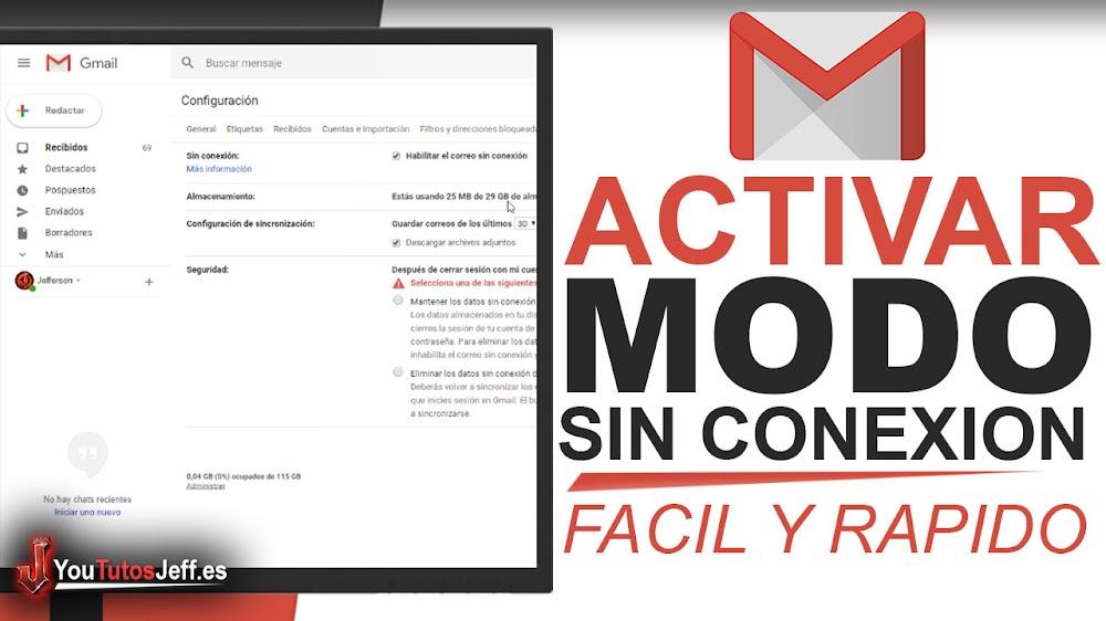 Como Activar Modo sin Conexión en Gmail - Fácil y Rápido