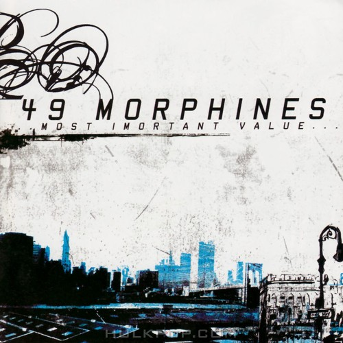 [EP] 49 Morphines – The Most Important Value
