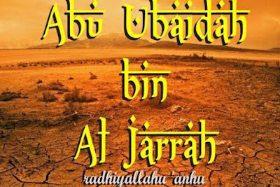 Abu Ubaidah bin al-Jarrah RA