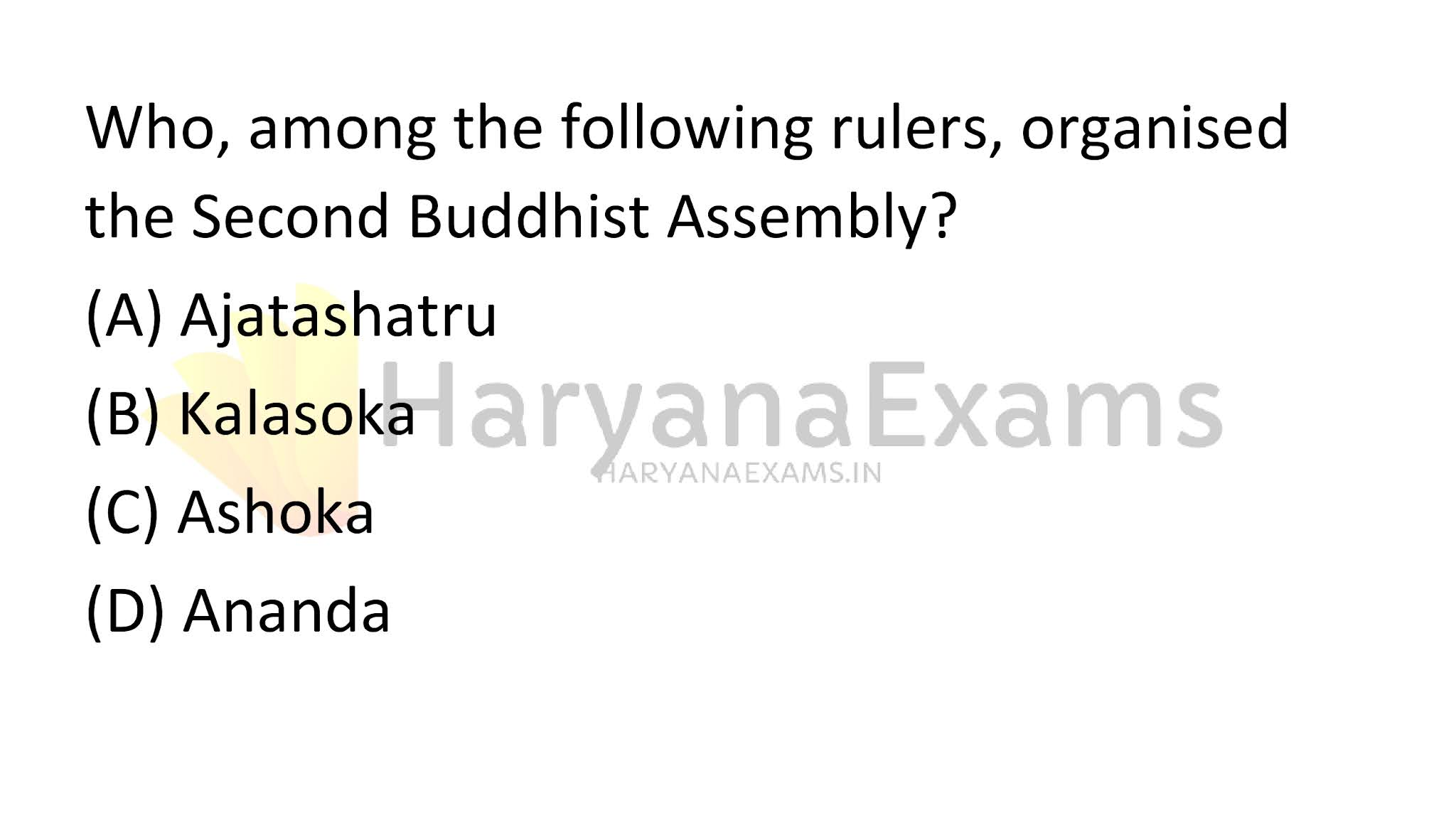 Who, among the following rulers, organised the Second Buddhist Assembly?