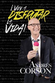 Voy a disfrutar la vida de Andres Corson