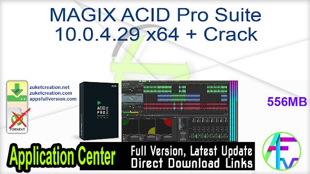 MAGIX ACID Pro Suite 10.0.4.29 x64 + Crack