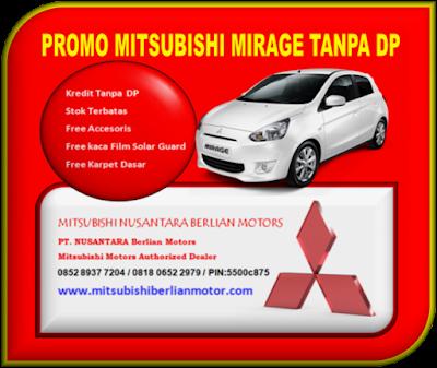 PROMO MITSUBISHI MIRAGE BEKASI TANPA DP