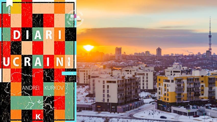 Recensione: In viaggio con i Diari ucraini, di Andrei Kurkov