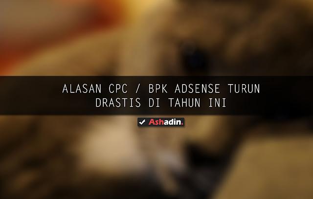 CPC / BPK Adsense Tahun 2019 Turun Drastis