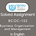 BCOC – 132: Business Organisation and Management Free Solved Assignment for B.COM IGNOU
