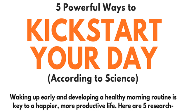 5 Powerful Ways to Kickstart Your Day