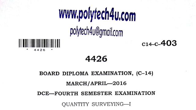 Sbtet Quantity Surveying-1 Previous Question Paper c14 March/April 2016