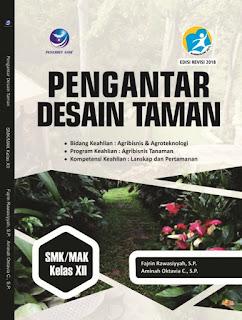 Pengantar Desain Taman, Bidang Keahlian Agribisnis dan Agroteknologi, Program Keahlian Agribisnis Taman, Kompetensi Keahlian Lanskap dan Pertamanan SMK/MAK Kelas XII