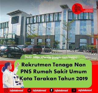Rekrutmen Tenaga Non PNS Rumah Sakit Umum Kota Tarakan Tahun 2019