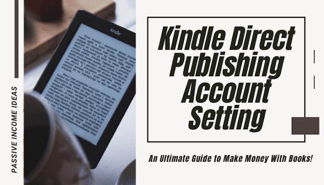 Amazon Self Publishing Kindle Account Setting