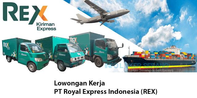 Lowongan Kerja Admin Finance PT Royal Express Indonesia (REX) Penempatan  Cilegon
