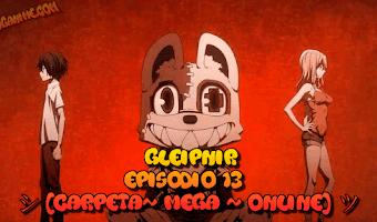 Gleipnir Episodio 13 [Carpeta~ Mega ~ Online] ツ