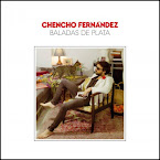CHENCHO FERNÁNDEZ - Baladas de plata (Álbum)