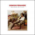 CHENCHO FERNÁNDEZ - Baladas de plata (Álbum)
