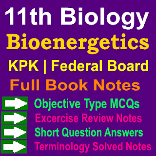 Biology Chapter Wise 1st Year Notes KPK And Federal Board
