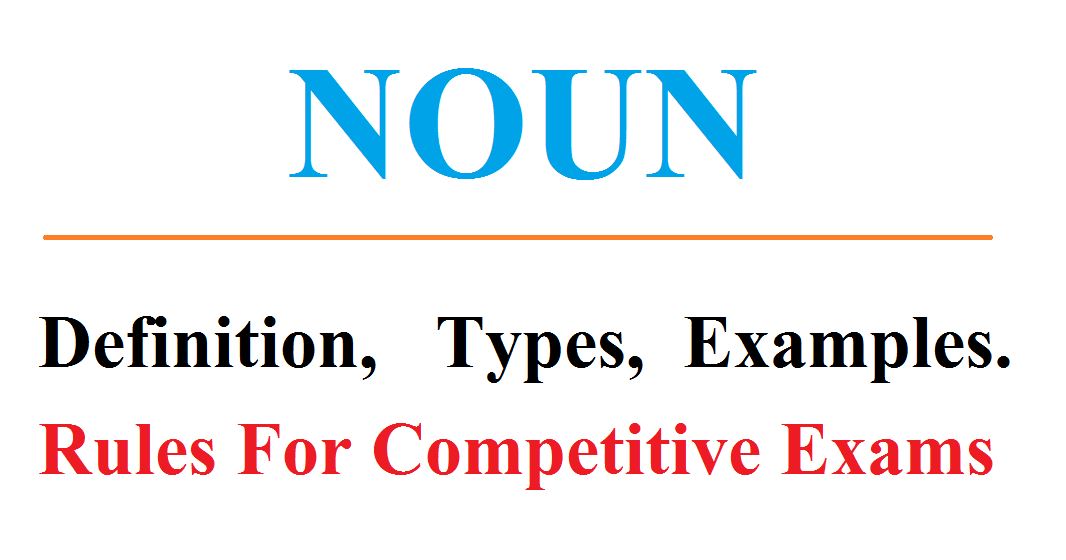 Noun definition and classification with examples | edify english.