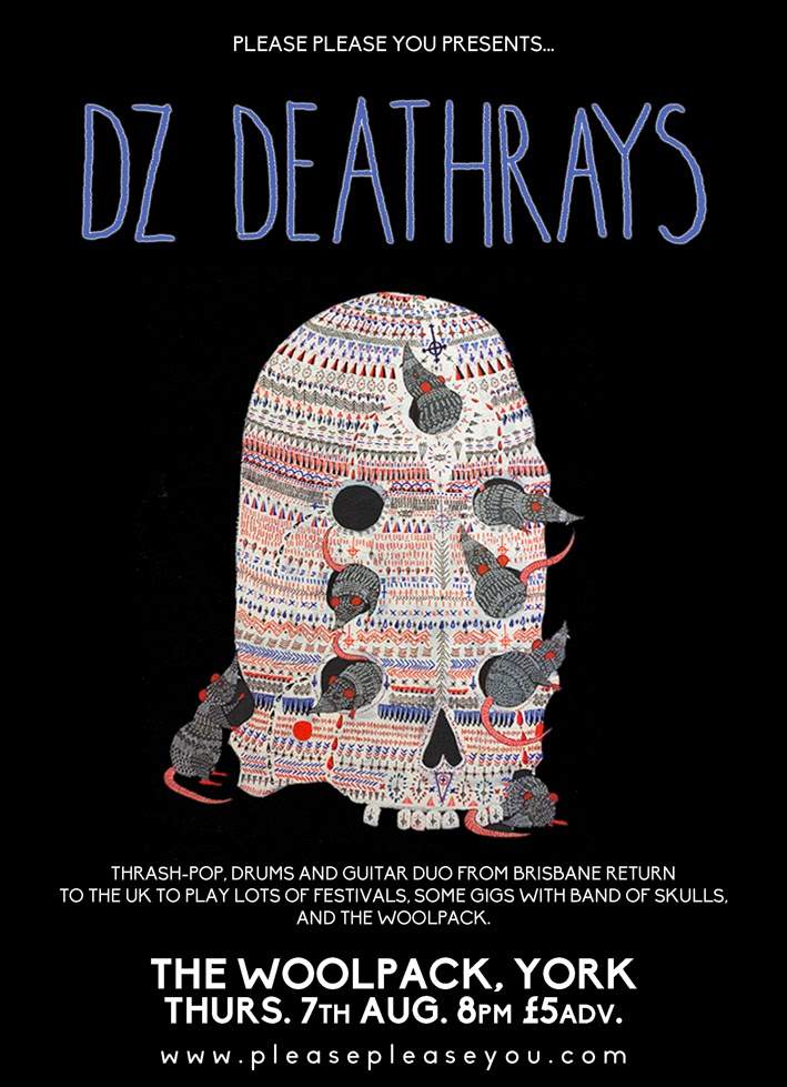 http://www.seetickets.com/Event/dz-deathrays/the-woolpack-york/795130