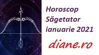 Horoscop Săgetator ianuarie 2021