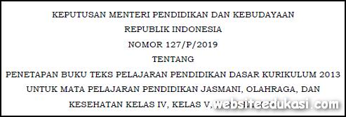 Kepmendikbud Nomor 127/P/2019
