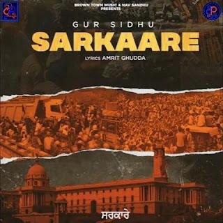 Gur Sidhu (Sarkaare ) Lyrics New Song - DjPunjabNeW
