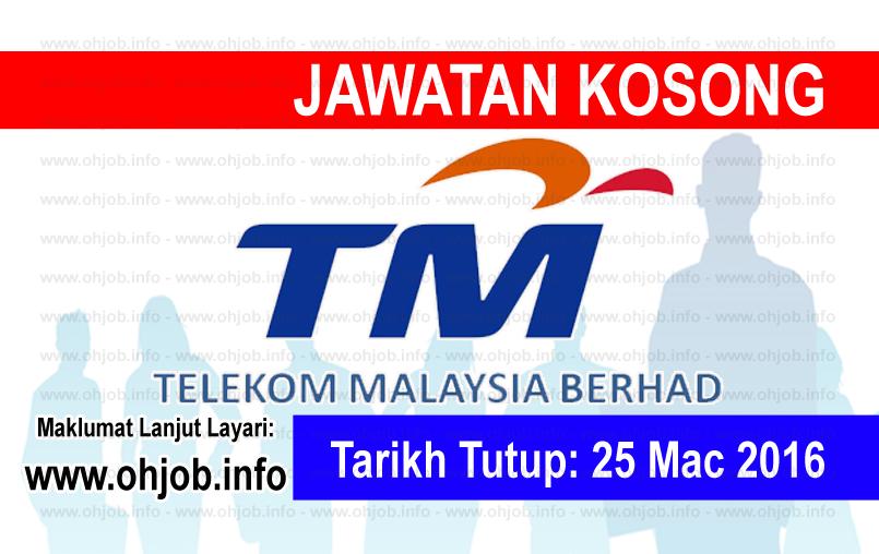 Jawatan Kerja Kosong Telekom Malaysia Berhad (TM) logo www.ohjob.info mac 2016