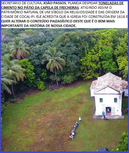 O FIM DA EMPULHAÇÃO: CAPELA DE FRECHERIAS SOB RISCO!