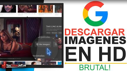 Como Descargar Imagenes de Google En HD