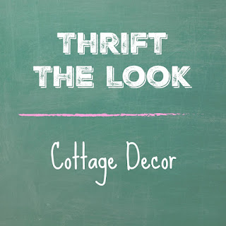 Thrift The Look Cottage Blog Hop