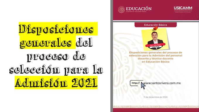 Disposiciones generales del proceso de selección para la Admisión del personal docente y técnico docente en Educación Básica