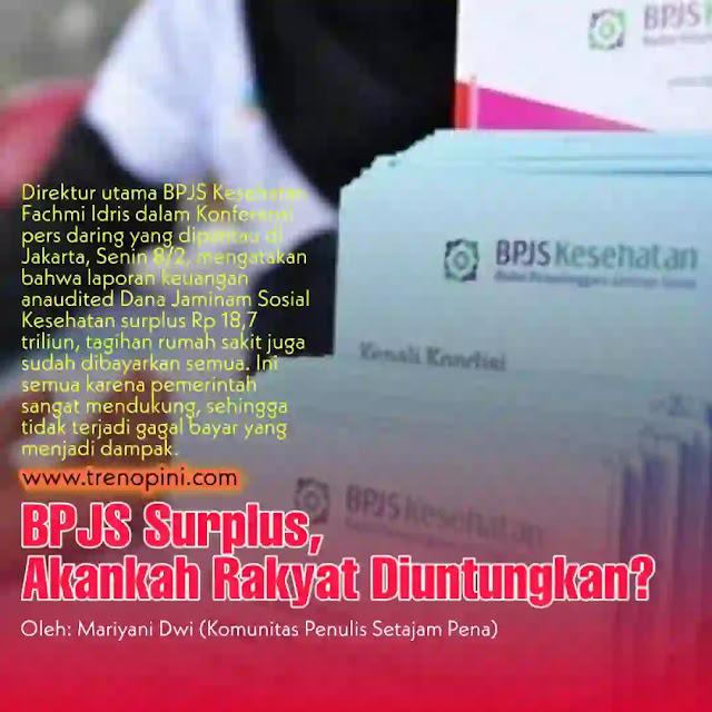 Direktur utama BPJS Kesehatan Fachmi Idris dalam Konferensi pers daring yang dipantau di Jakarta, Senin 8/2, mengatakan bahwa laporan keuangan anaudited Dana Jaminam Sosial Kesehatan surplus Rp 18,7 triliun, tagihan rumah sakit juga sudah dibayarkan semua. Ini semua karena pemerintah sangat mendukung, sehingga tidak terjadi gagal bayar yang menjadi dampak.