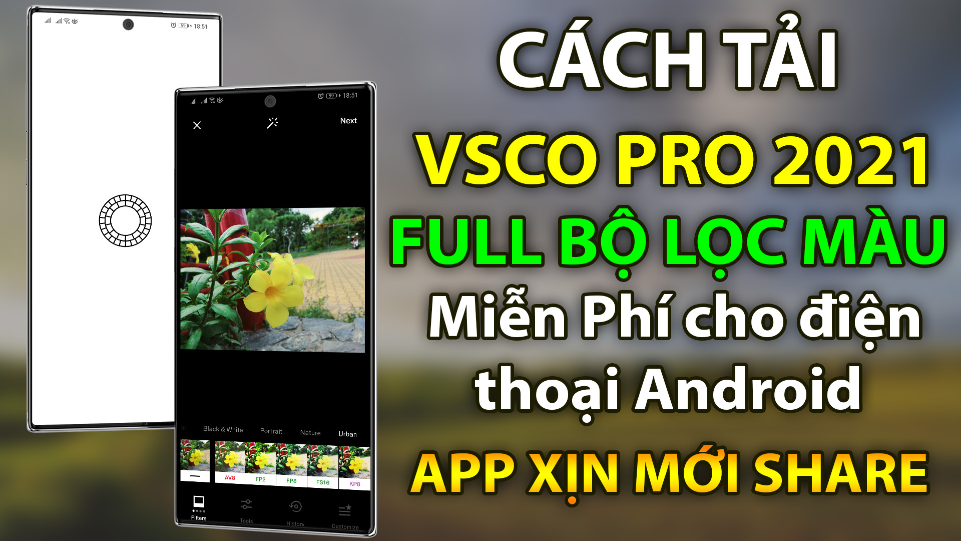 Cách tải VSCO Pro 2021 mới nhất Full hiệu ứng màu miễn phí cho điện thoại Android