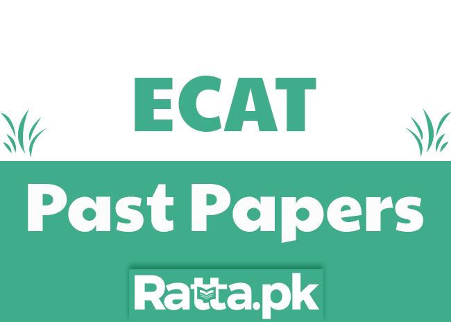 ECAT Past Papers 2015 Pdf download online