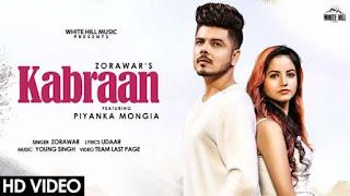 Kabraan Lyrics Zorawar | Piyanka Mongia