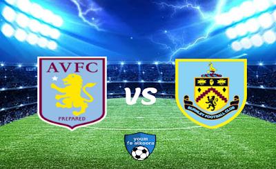 مشاهدة مباراة بيرنلي وأستون فيلا بث مباشر اليوم 27-1-2021 في الدوري الإنجليزي.