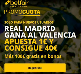 betfair promocuota Real Madrid gana Valencia 14 febrero 2021