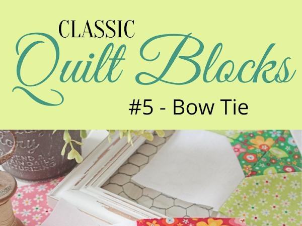 """{Classic Quilt Blocks} Bow Tie - Modern Twists <img src=""""https://pic.sopili.net/pub/emoji/twitter/2/72x72/2702.png"""" width=20 height=20>"""