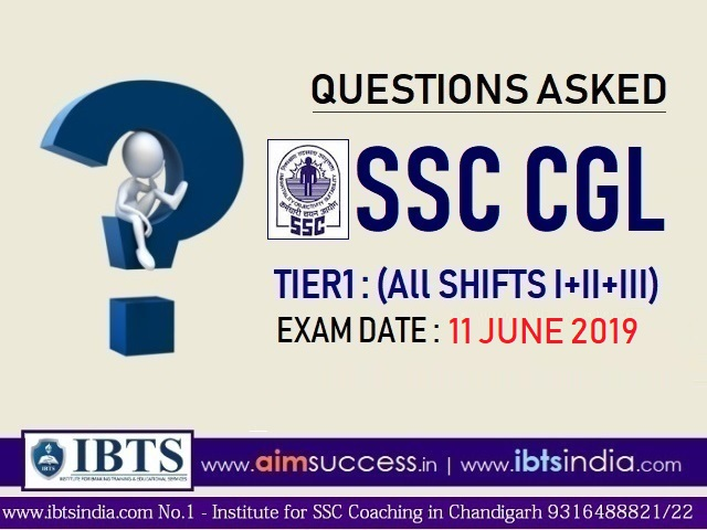 Questions Asked in SSC CGL Tier 1 : 11th June 2019 (All Shifts I+II+III)