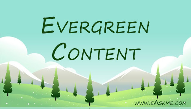 What is Evergreen Content: eAskme