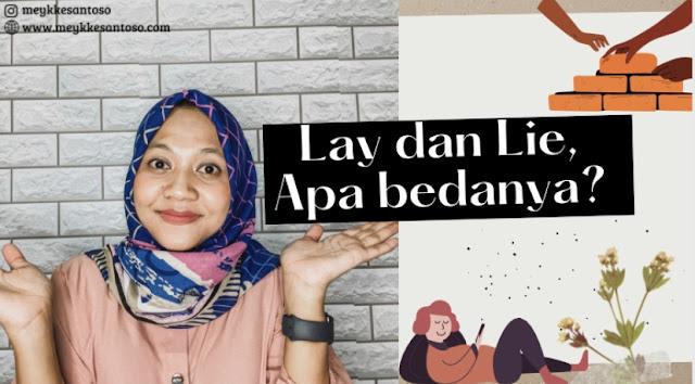 Belajar Bahasa Inggris Lay dan Lie Apa Bedanya