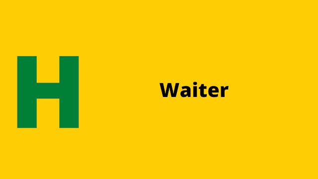 HackerRank Waiter problem solution