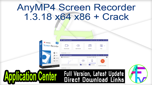 AnyMP4 Screen Recorder 1.3.18 x64 + Crack