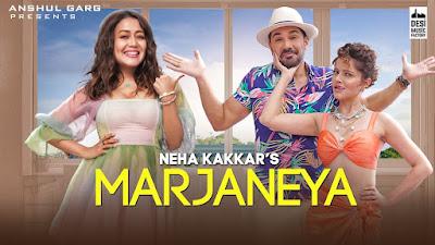 Marjaniya Lyrics - Neha Kakkar