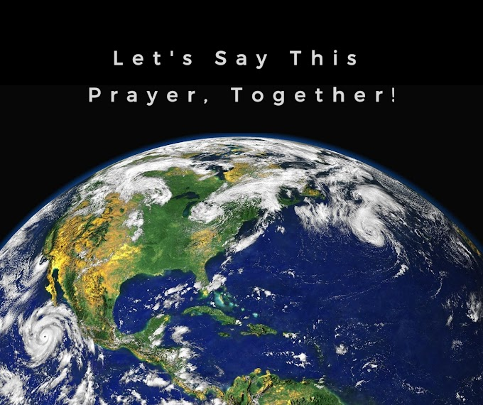A Prayer for Our World, Let's Pray It Together.