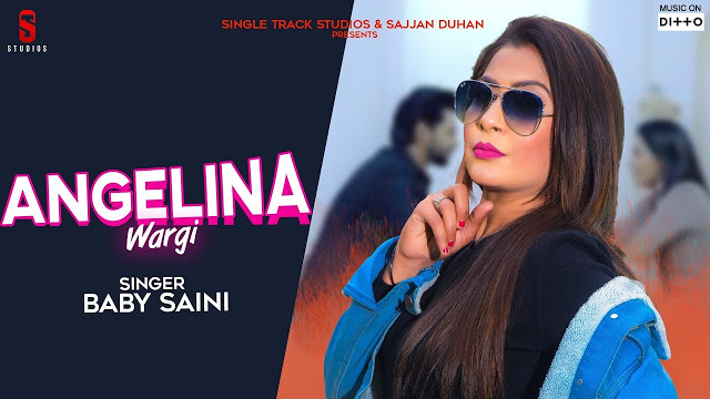 ANGELINA WARGI Lyrics | Baby Saini | Single Track Studio