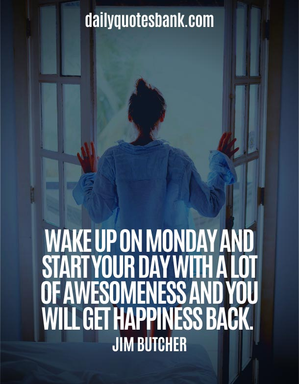 Monday Morning Motivation Quotes To Start The Week
